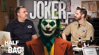 Half in the Bag: Joker