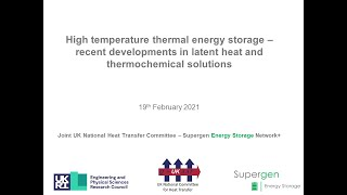 High temperature thermal energy storage–recent developments in latent heat &thermochemical solutions