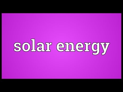 Solar energy Meaning