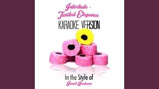 Interlude - Twisted Elegance (In the Style of Janet Jackson) (Karaoke Version)