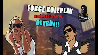 [MTA] FORGE ROLEPLAY / EFSANE MEDİUM ROLEPLAY!!