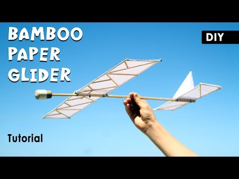 Simple PAPER GLIDER out of Bamboo Sticks | DIY Paper Airplane full tutorial