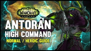 Antoran High Command Normal + Heroic Guide - FATBOSS
