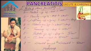 Acute pancreatitis & chronic pancreatitis( Full allopathic treatment with medicines )