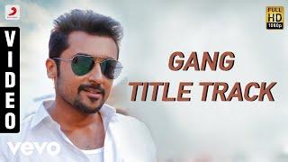 Gambar cover Gang - Title Track Telugu Video   Suriya, Keerthy Suresh   Anirudh