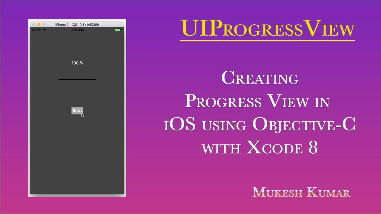 How to implement Progress View in iOS using Objective-C (Xcode 8) ?