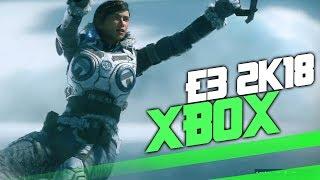 E3 2018: Xbox Reactions !