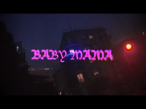 Ave ~ Baby Mama (Directed by Mahine Sef)