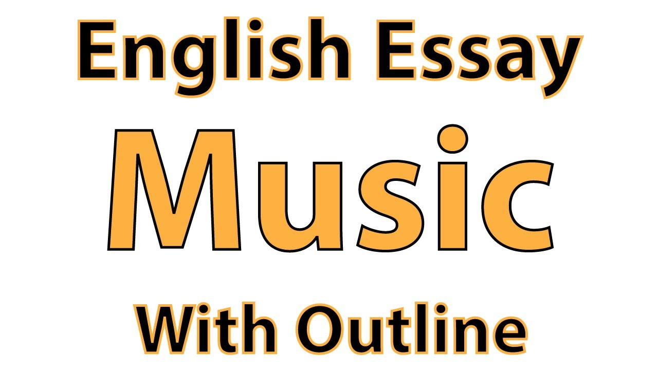 English essay on music