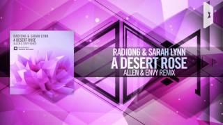 Download Radion6 & Sarah Lynn - A Desert Rose FULL (Allen & Envy Remix) Amsterdam Trance MP3 song and Music Video