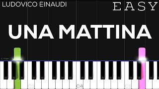 Ludovico Einaudi - Una Mattina (The Intouchables) | EASY Piano Tutorial