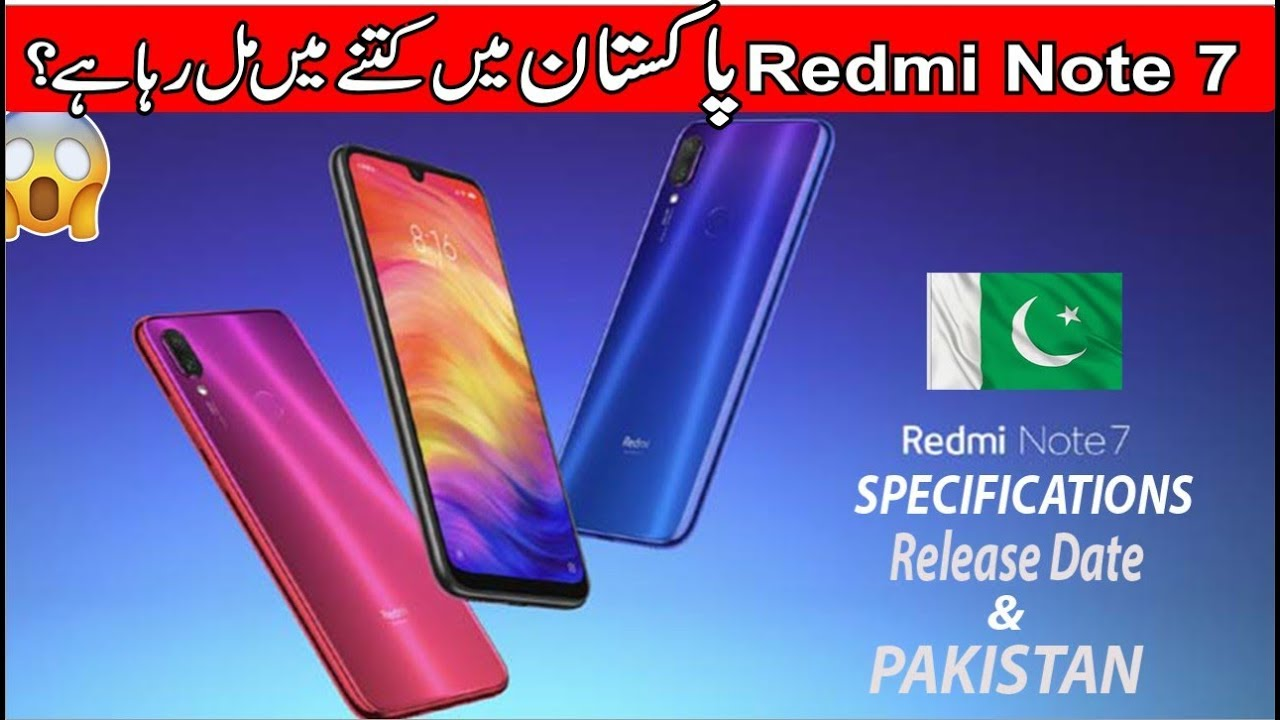 Redmi Note 7 Specifications | Release Date & Price in Pakistan 2019