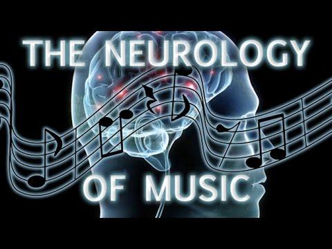 The Neurology of Music