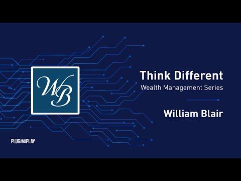 Think Different: Asset & Wealth Management - William Blair
