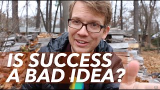 Is Success a Bad Idea? (Pizzamas Day 9 of 10)
