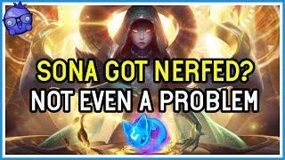 Is Sona still viable after the massive NERFS? - High ELO - League of Legends