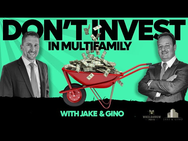 Don't Invest in Multifamily ... Until You Hear This