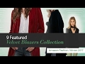 9 Featured Velvet Blazers Collection Amazon Fashion, Winter 2017