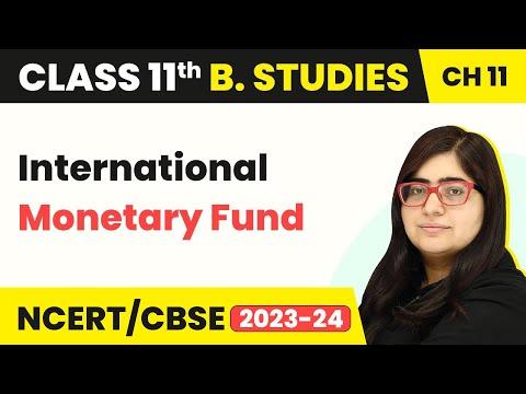 International Monetary Fund - International Business | Class 11 Business Studies