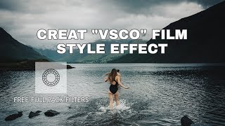 Free VSCO Filters Full Pack 2018 & How To Color Grade Footage Look Cinematic With VSCO😍😍😍