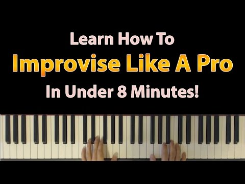 Learn how to improvise like a pro on the piano in just under 8 minutes!