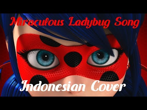 [ INDONESIAN COVER/LYRICS ] Miraculous Ladybug Song by Kizzy Dreams