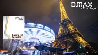 Euphoric Feel - Ratatouille (Ian Source Remix)