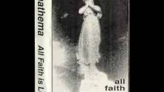 Anathema - They Die ( All Faith Is Lost ) Demo Version