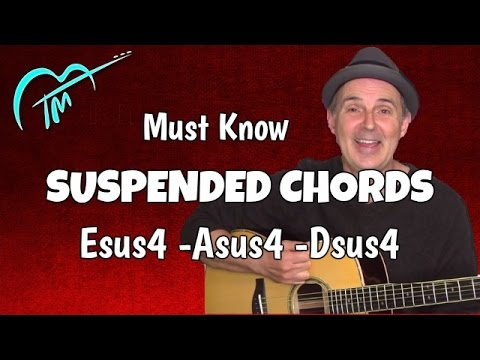 Asus4, Esus4 and Dsus4 - Suspended Chords Every Guitar Player Must ...