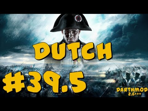 Napoleon Total War: Darthmod - Dutch Campaign Part 39.5 ~ Crashing at Paris Again :( Help!