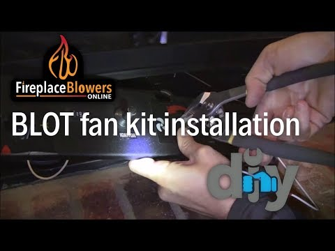 BLOT Fireplace Blower Kit Installation