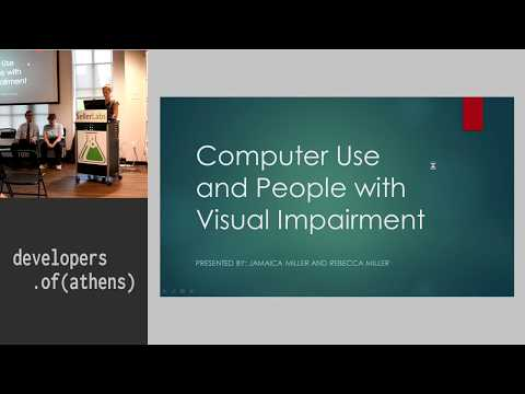 Computer Use and People with Visual Impairment - Jamaica Miller and Rebecca Miller