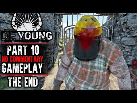 Die Young - Full Release - Part 10 ENDING (No Commentary)