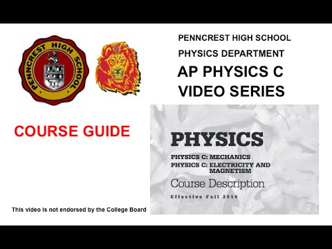 AP Physics C Course Guide 2016 2017