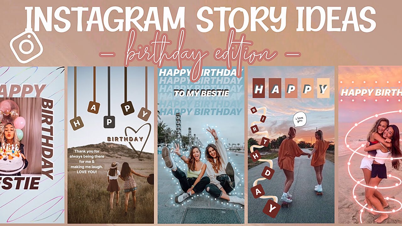 7 Creative Birthday Stories For Instagram Youtube