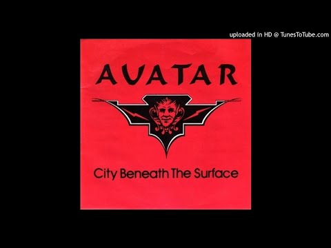 Avatar (USA) - City Beneath The Surface (1983) (Pré Savatage)