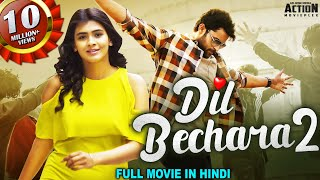 DIL BECHARA 2 Full Movie Hindi Dubbed | Superhit Blockbuster Hindi Dubbed Full Action Romantic Movie
