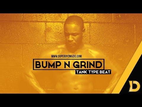"Tank Type Beat 2018 ""BUMP N GRIND"" – Smooth R&B Instrumental by DopeBoyzMuzic"