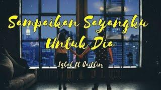 Gambar cover Sampaikan Sayangku Untuk Dia - Iqbal ft Caitlin || Ternyata Cinta Begitu Hebatnya
