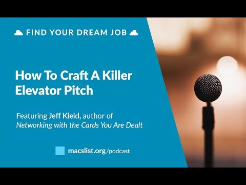 Ep. 069: How to Craft a Killer Elevator Pitch, with Jeff Kleid