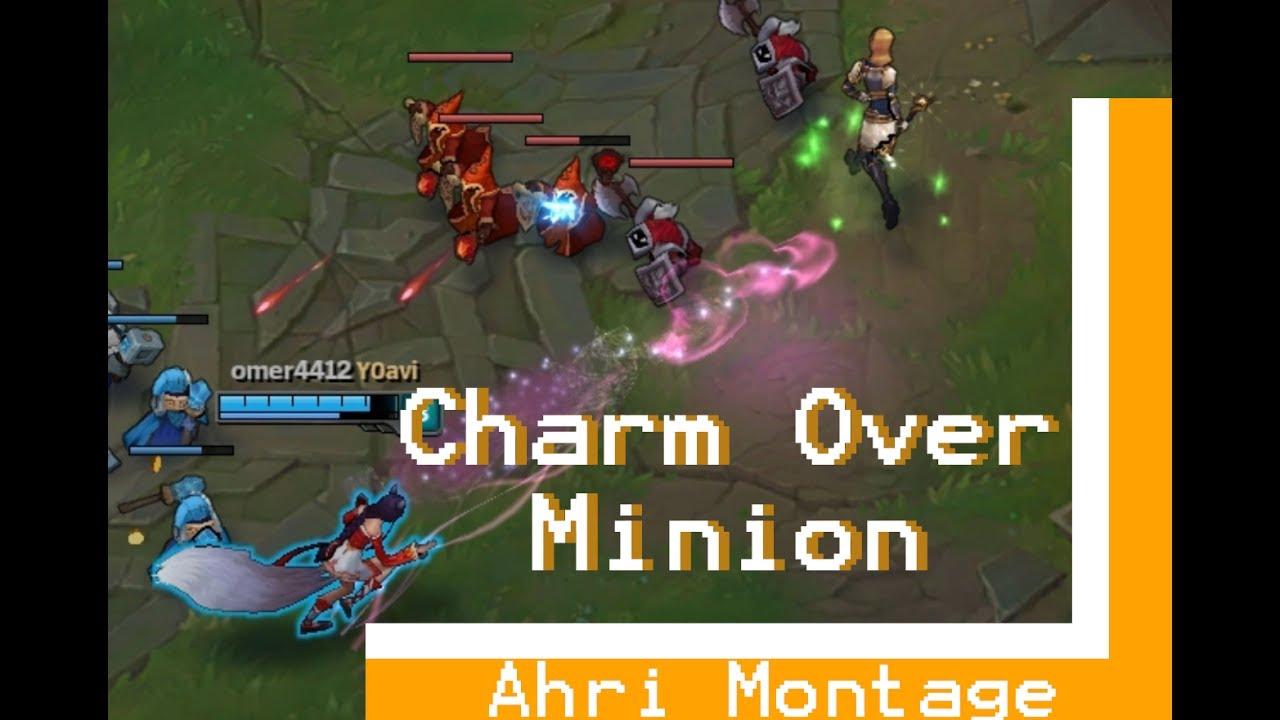 Ahri Montage Charm Over The Minion Hitbox Youtube