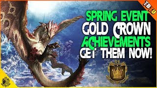 GET YOUR GOLD CROWNS AND ACHIEVEMENTS! Spring Blossom Events Monster Hunter World