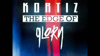 Watch Kortiz The Edge Of Glory video