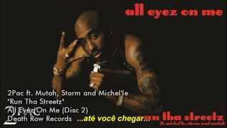 2Pac ft. Mutah, Storm and Michel