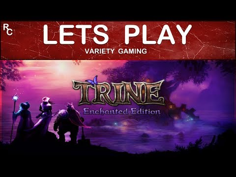 Trine: Enchanted Edition - Let´s Play - Fangle Forest - With Commentaries  