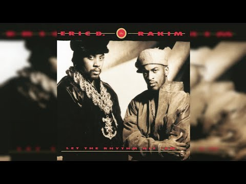 Eric B. & Rakim | Let the Rhythm Hit 'Em (FULL ALBUM) [HQ]