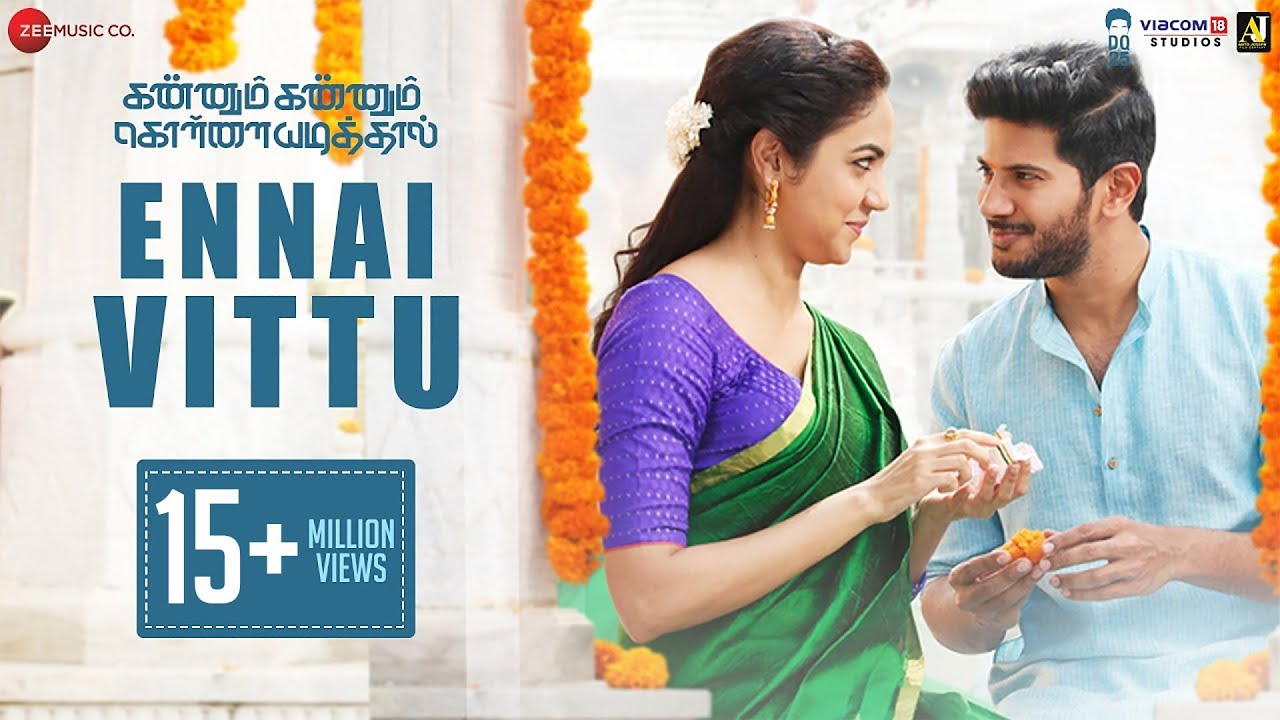 Download Ennai Vittu – Kannum Kannum Kollaiyadithaal | Dulquer S, Ritu V | Ranjith, Vignesh S, Masala Coffee