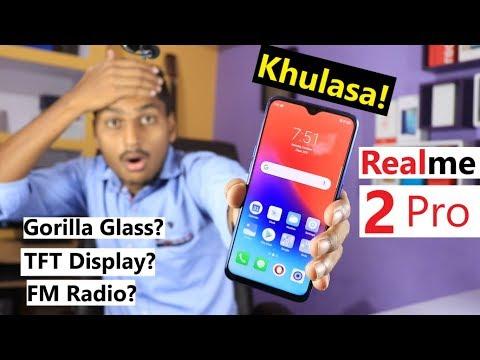 Realme 2 Pro TFT Display, Fast Charging, Gorilla Glass, FM Radio, Battery | Sabhi Ka Khulasa!