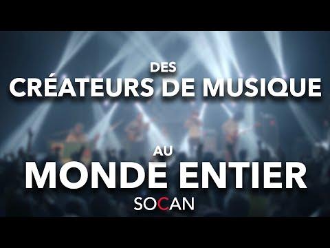 SOCAN: des créateurs de musique au monde entier / from Music Creators to Millions