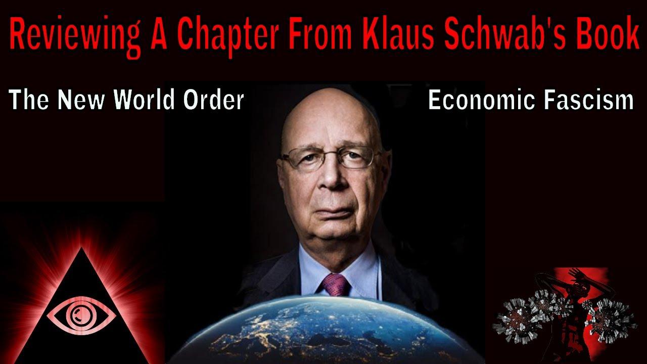 Great Reset: Economic Fascism - New World Order & Reviewing Klaus Schwab's Book